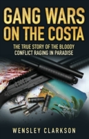 Gang Wars on the Costa - The True Story