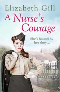 A Nurse's Courage: Can He Forget the Girl Who Left Him Behi