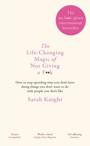 The Life-Changing Magic of Not Giving a