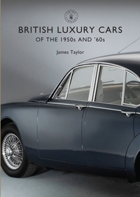 British Luxury Cars of the 1950s and '60