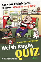 So You Think You Know Welsh Rugby? - Wel