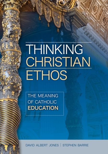 Thinking Christian Ethos: The Meaning of