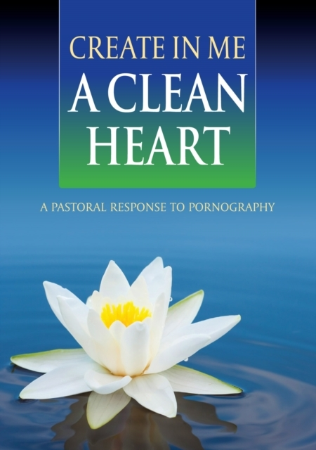 Create In Me a Clean Heart