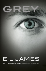 Grey: Fifty Shades of Grey as told by Christia