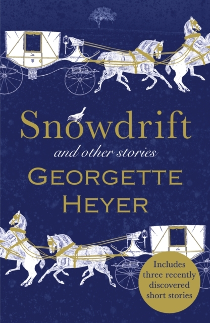 Snowdrift and Other Stories (includes th