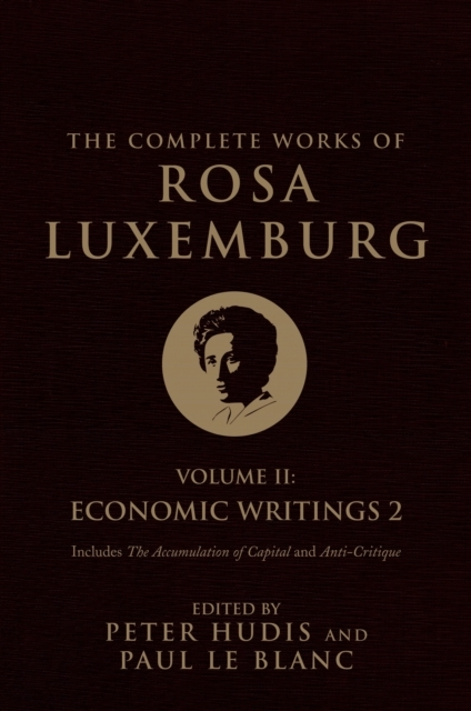 The Complete Works of Rosa Luxemburg: Ec