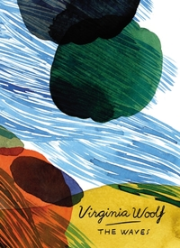 The Waves (Vintage Classics Woolf Series