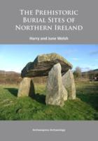 The Prehistoric Burial Sites of Northern