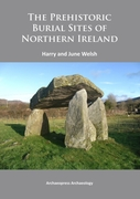 Prehistoric Burial Sites of Northern Ire