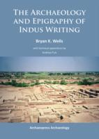 The Archaeology and Epigraphy of Indus W