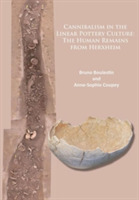 Cannibalism in the Linear Pottery Cultur