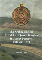 The Archaeological Activities of James D
