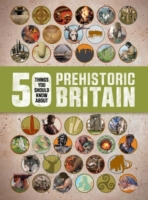 50 Things You Should Know About: Prehist
