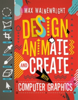 Design, Animate and Create with Computer