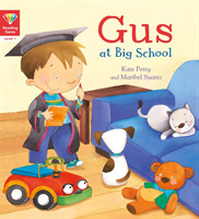 Reading Gems: Gus at Big School (Level 1