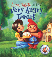 Fairytales Gone Wrong: Snow White and th