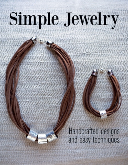 Simple Jewelry: Handcrafted Designs and