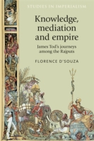 Knowledge, mediation and empire: James T