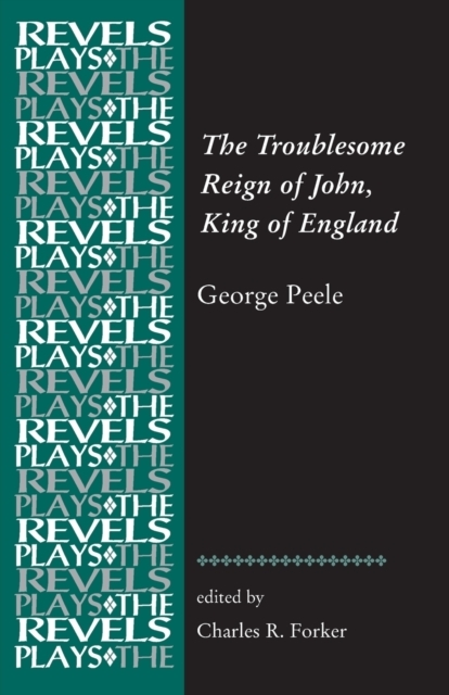 The Troublesome Reign of John, King of E