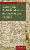 Writing the Welsh Borderlands in Anglo-S