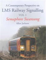 A Contemporary Perspective on LMS Railwa