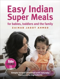 Easy Indian Super Meals for babies, todd