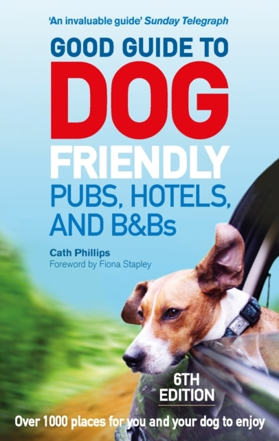 Good Guide to Dog Friendly Pubs, Hotels