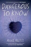 Dangerous to Know: A Psychological Thril