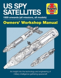 Spy Satellite Owners' Workshop Manual