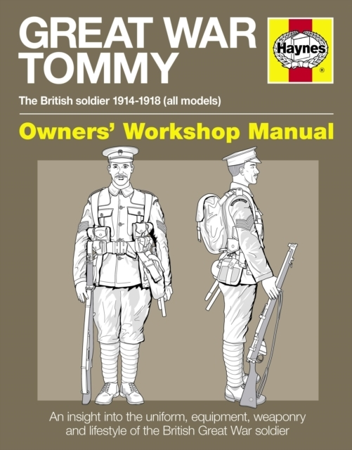 Great War Tommy Manual Owners' Workshop
