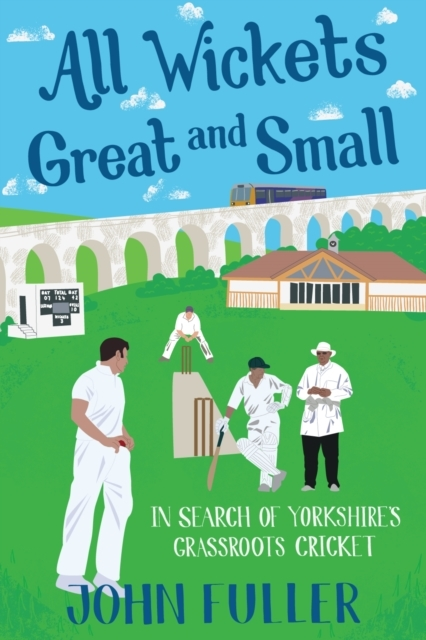 All Wickets Great and Small