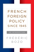 French Foreign Policy since 1945