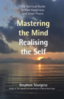 Mastering the Mind, Realising the Self