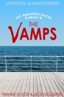 101 Amazing Facts about The Vamps