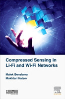 Compressed Sensing in Li-Fi and Wi-Fi Ne