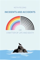 Incidents and Accidents or a Matter of L