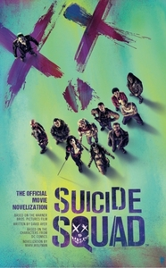 Suicide Squad: The Official Movie Noveli