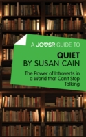 Joosr Guide to... Quiet by Susan Cain