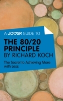 Joosr Guide to... The 80/20 Principle by