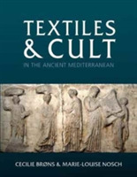 Textiles and Cult in the Ancient Mediter