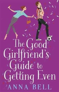 The Good Girlfriend's Guide to Getting E