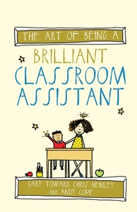 The Art of Being a Brilliant Classroom A