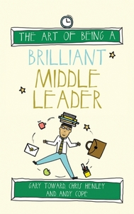 The Art of Being a Brilliant Middle Lead