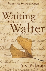 Waiting for Walter