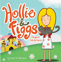 Hollie and Figgs