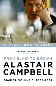 Diaries: From Blair to Brown, 2005 - 200