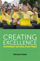 Creating Excellence in Primary School Pl