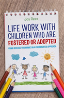 Life Work with Children Who are Fostered