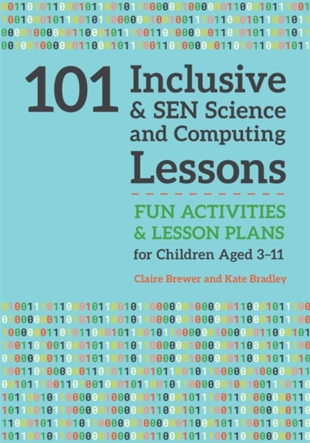 101 Inclusive and SEN Science and Comput