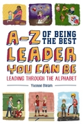 A-Z of Being the Best Leader You Can Be